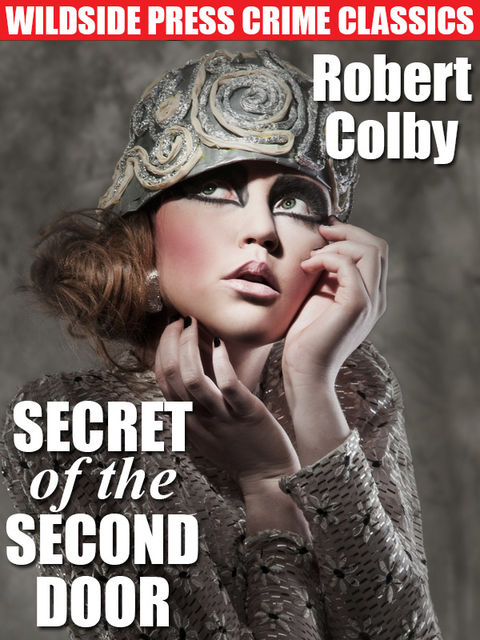 Secret of the Second Door, Robert Colby