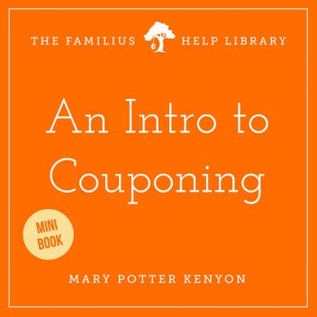 An Intro to Couponing, Marry Potter Kenyon