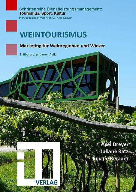 Weintourismus, Axel Dreyer, Juliane Berauer, Juliane Ratz