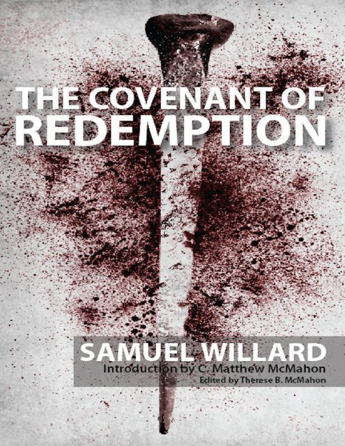 The Covenant of Redemption, C.Matthew McMahon, Samuel Willard