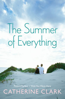 The Summer of Everything, Catherine Clark