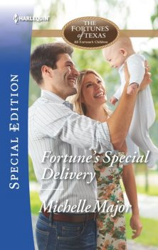 Fortune's Special Delivery, Michelle Major