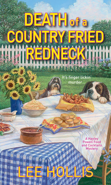 Death of a Country Fried Redneck, Lee Hollis