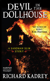 Devil in the Dollhouse, Richard Kadrey