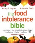 The Food Intolerance Bible, Antony Haynes, Antoinette Savill