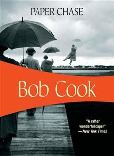 Paper Chase, Bob Cook