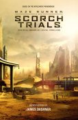 Maze Runner: The Scorch Trials Official Graphic Novel Prelude, Various, Collin Kelly, Jackson Lanzing