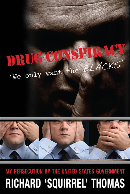 Drug Conspiracy, Richard Thomas