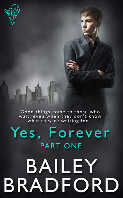 Yes, Forever: Part One, Bailey Bradford