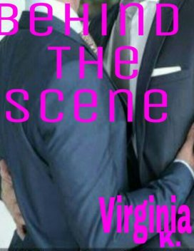 Behind: The: Scene, Virginia