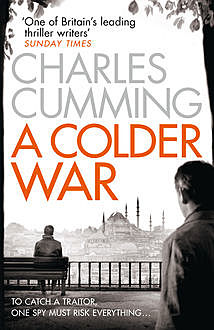 A Colder War, Charles Cumming