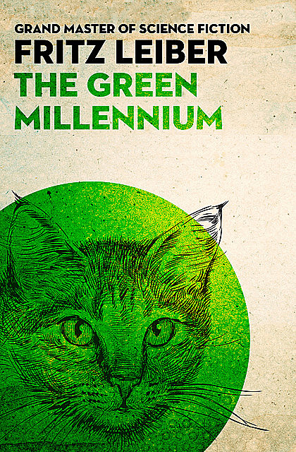 The Green Millennium, Fritz Leiber
