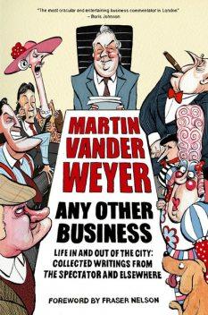 Any Other Business, Martin Vander Weyer