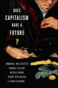 Does Capitalism Have a Future?, Immanuel Wallerstein