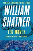 Tek Money, William Shatner