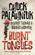 Burnt Tongues: An Anthology of Transgressive Short Stories, Chuck Palahniuk, Richard Thomas, Dennis Widmyer, Widmyer