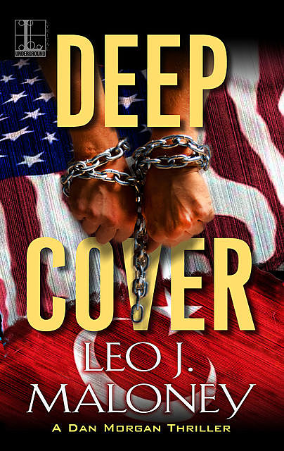Deep Cover, Leo J. Maloney
