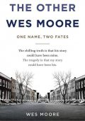 The Other Wes Moore, Wes Moore