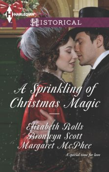 A Sprinkling of Christmas Magic, Elizabeth Rolls, Bronwyn Scott, Margaret McPhee