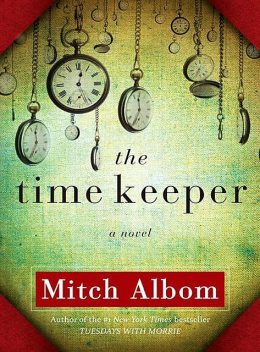 The Time Keeper, Mitch Albom