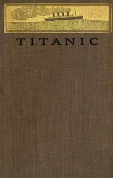 Titanic, Filson Young