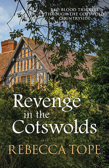 Revenge in the Cotswolds, Rebecca Tope