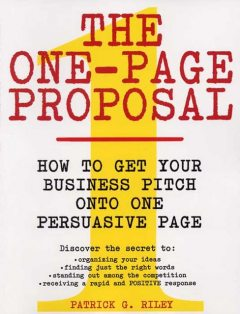 The One-Page Proposal, Patrick G.Riley