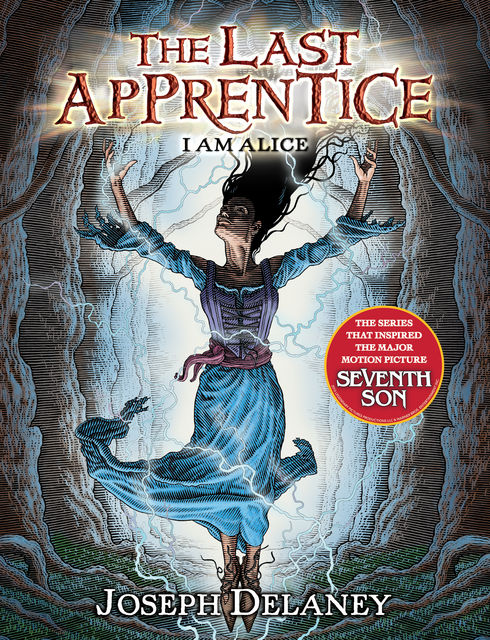 The Last Apprentice: I Am Alice (Book 12), Joseph Delaney