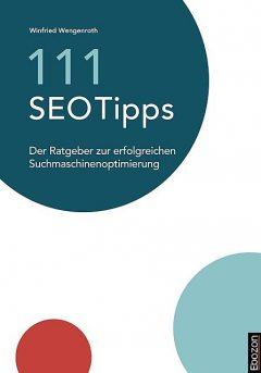 111 SEO Tipps, Winfried Wengenroth