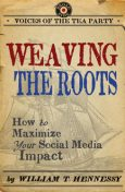 Weaving the Roots, William T. Hennessy
