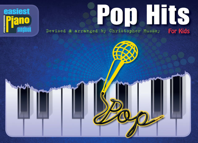 Easiest Piano Songbook: Pop Hits, Christopher Hussey
