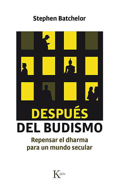 Después del budismo, Stephen Batchelor