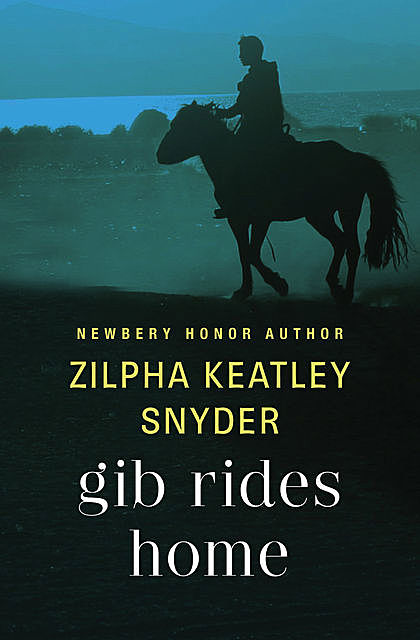 Gib Rides Home, Zilpha K Snyder