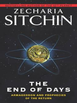 The End of Days, Zecharia Sitchin