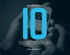 10 digitale strategier, Tim Frank Andersen