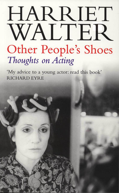 Other People's Shoes, Harriet Walter
