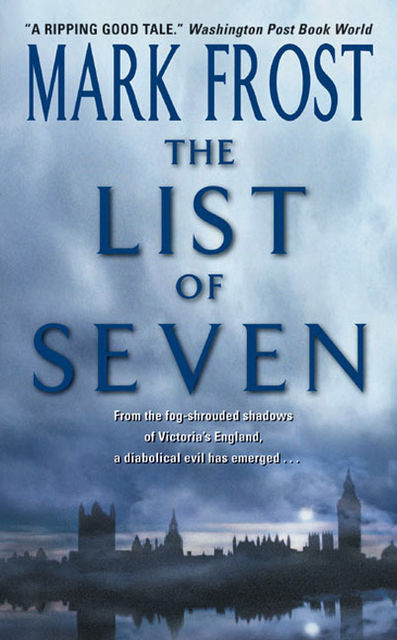 The List Of 7, Mark Frost