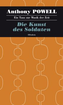 Die Kunst des Soldaten, Anthony Powell