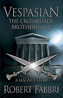 The Crossroads Brotherhood, Robert Fabbri