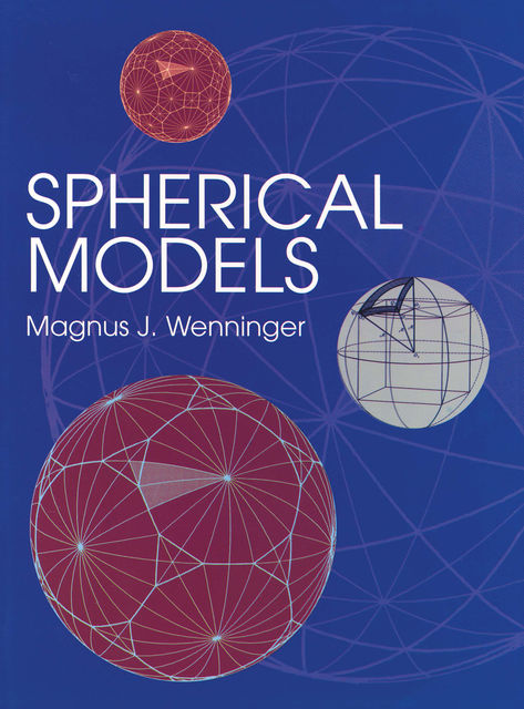 Spherical Models, Magnus J.Wenninger