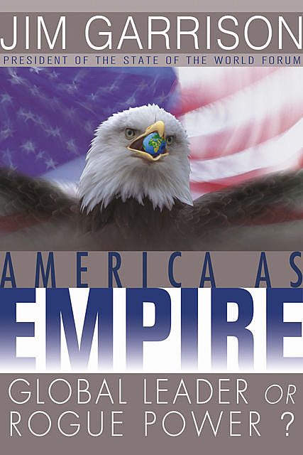 America As Empire, James Garrison