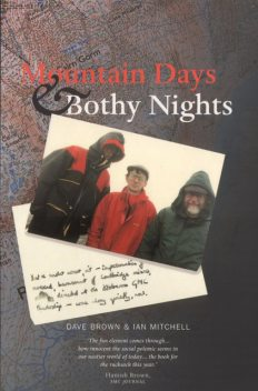 Mountain Days and Bothy Nights, Ian Mitchell, Dave Brown