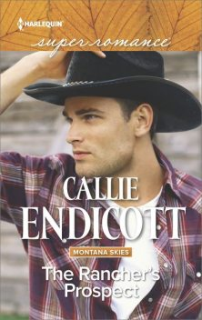 The Rancher's Prospect, Callie Endicott