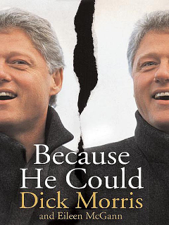 Because He Could, Dick Morris, Eileen McGann