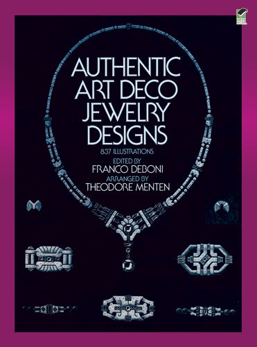Authentic Art Deco Jewelry Designs, Franco Deboni