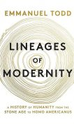 Lineages of Modernity, Emmanuel Todd
