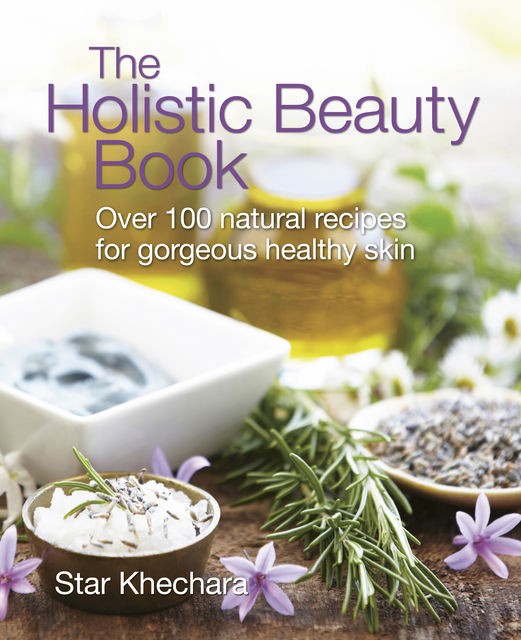 The Holistic Beauty Book, Star Khechara