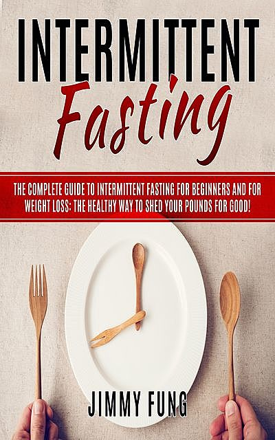 Intermittent Fasting, Jimmy Fung