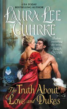 The Truth About Love and Dukes, Laura Lee Guhrke