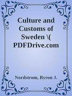 Culture and Customs of Sweden \( PDFDrive.com \).epub, Byron, Nordstrom